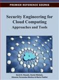 Security Engineering for Cloud Computing : Approaches and Tools, David G. Rosado, 1466621257
