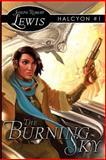 The Burning Sky, Joseph Lewis, 1470101254