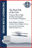 The Head Side of the Coin: a Smarter Way to Fight the Moro Secessionists in the Southern Philippines, Philippine Air Force, Araus Robert F., Araus Robert Musico, Lieutenant , Philippine Air Force, 1479281255