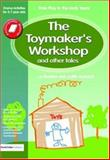 The Toymaker's Workshop and Other Tales, Judith Ackroyd and Jo Boulton, 1843121255