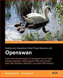 Building and Integrating Virtual Private Networks with Openswan, Wouters, P. and Bancroft, K., 1904811256