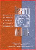 Research Methods : Learning to Become a Critical Research Consumer, Martella, Ronald C. and Nelson, Ronald, 0205271251