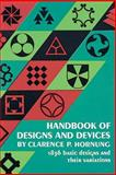 Handbook of Designs and Devices, Clarence P. Hornung, 0486201252