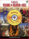 120 Visions of Heaven and Hell CD-ROM and Book, Alan Weller, 0486991253