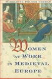 Women at Work in Medieval Europe, Madeleine Pelner Cosman, 0816031258