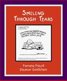 Smiling Through Tears, Pamela Freyd and Eleanor C. Goldstein, 0897771257