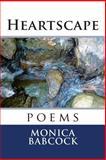 Heartscape, Monica Babcock, 1484051254