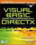 Visual Basic Game Programming with DirectX, Harbour, Jonathan S., 193184125X
