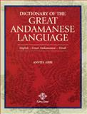 Dictionary of the Great Andamanese Language, Anvita Abbi, 9350361256