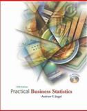 Practical Business Statistics, Siegel, Andrew F., 0072821256