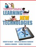 Transforming Learning with New Technologies, Maloy, Robert W. and Verock-O'Loughlin, Ruth-Ellen, 0136101259