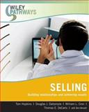 Wiley Pathways Selling : Building Relationships and Achieving Results, Cron, William L. and Dalrymple, Douglas J., 0470111259