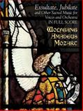 Exsultate, Jubilate and Other Sacred Music for Voices and Orchestra in Full Score, Wolfgang Amadeus Mozart, 0486431258
