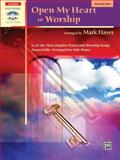 Open My Heart to Worship, Hayes, Mark, 0739041258