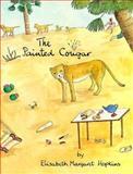 The Painted Cougar, Elizabeth M. Hopkins, 0889221251