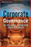 Corporate Governance in Islamic Banking and Finance, Khorshid, 1119961254