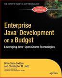 Enterprise Java Development on a Budget, Brian Sam-Bodden and Christopher M. Judd, 1590591259