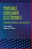 Microelectronic Packaging for Portable Electronics : Materials, Design, and Reliability, Canumalla, Sridhar and Viswanadham, Puligandla, 159370125X