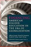 Financing American Higher Education in the Era of Globalization, Zumeta, William and Breneman, David W., 1612501257