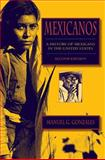 Mexicanos : A History of Mexicans in the United States, Gonzales, Manuel G., 0253221250
