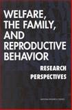 Welfare, the Family, and Reproductive Behavior 9780309061254
