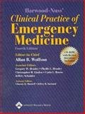 The Clinical Practice of Emergency Medicine, Wolfson, Allan B. and Hendey, Gregory W., 078175125X