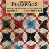Perfect Pineapples, Jane Hall and Dixie Haywood, 0914881256