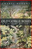 Old Gorge Road, Cheryl Nugent, 1491721251