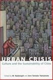 Urban Crisis : Culture and the Sustainability of Cities, United Nations, 9280811258