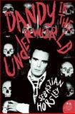 Dandy in the Underworld, Sebastian Horsley, 0061461253