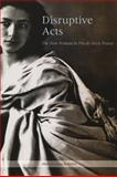 Disruptive Acts : The New Woman in Fin-de-Siecle France, Roberts, Mary Louise, 0226721256