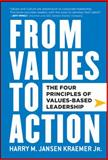 From Values to Action, Harry M. Kraemer, 0470881259