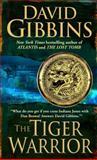 The Tiger Warrior, David Gibbins, 0553591258