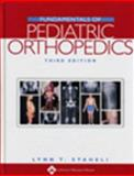 Fundamentals of Pediatric Orthopedics, Staheli, Lynn T., 0781741254