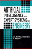 Artificial Intelligence and Expert Systems for Engineers, Krishnamoorthy, C. S. and Rajeev, S., 0849391253