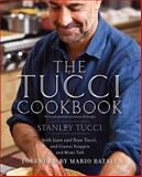 The Tucci Cookbook, Stanley Tucci and Gianni Scappin, 1451661258