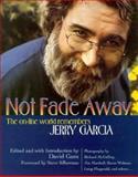 Not Fade Away, David Gans, 1560251255
