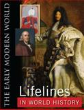 Lifelines in World History : The Ancient World; the Medieval World; the Early Modern World; the Modern World, , 0765681250