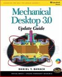Mechanical Desktop 3.0 Update Guide, Banach, Daniel T., 0766811255