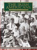 Irish Americans, William D. Griffin, 0883631253