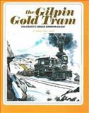 Gilpin Gold Tram, Mallory H. Ferrell, 0911581251