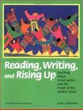 Reading, Writing and Rising Up, Linda Christensen, 0942961250