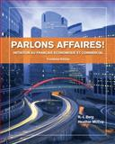 Parlons Affaires! : Initiation Au Français Economique et Commercial, Berg, R. -J. and McCoy, Heather, 1133311253