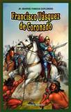Francisco Vasquez de Coronado, Steven Roberts, 1477701257