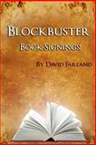 Blockbuster Book Signings, David Farland, 1492861251