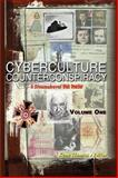 Cyberculture Counterconspiracy Vol 1 : A Steamshovel Press Reader, , 1585091251