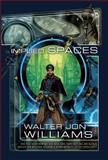 Implied Spaces, Walter Jon Williams, 1597801259