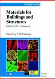 EUROMAT 99, Materials for Buildings and Structures, Folker H. Wittmann, 3527301259