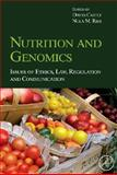 Nutrition and Genomics : Issues of Ethics, Law, Regulation and Communication, , 0123741254