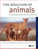 The Behavior of Animals : Mechanisms, Function and Evolution, , 0631231250